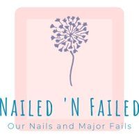 Welcome to Nailed 'N Failed!